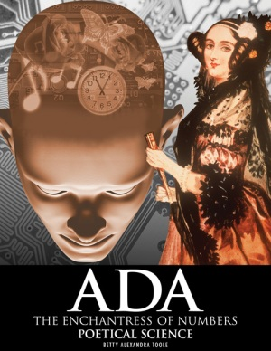 "Cover of book reading ""Ada, Enchantress of Numbers; Poetical Science; Betty Alexandra Toole"""